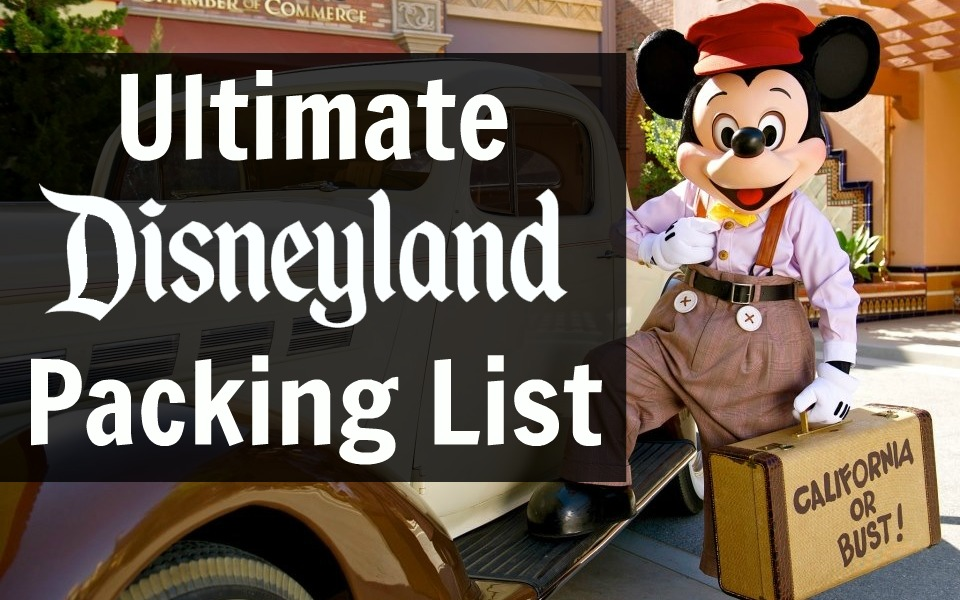 Disneyland Packing List