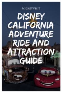 MickeyVisit's Disney California Adventure Ride and Attraction Guide.